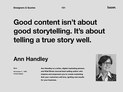 Quote - Ann Handley inspirational quotes inspirational quote inspirational motivational quotes motivationalquote motivational design tips designtips design tip uiux uuserinterface ui