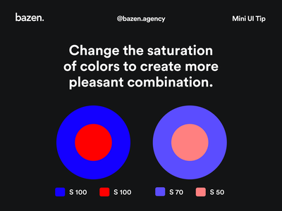 Mini UI Tip - How to combine colors color theory colour palette colours design agency bazen agency design tips design tip color harmony complementary colors complementary saturation color system color scheme color palette color ui colour color contrasting contrast