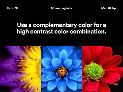 Mini UI Tip - Complementary colors design tip ui design bazen agency design tips ui colour scheme color ui colours colour palette color palette complementary colors complementary colors color contrasting contrast