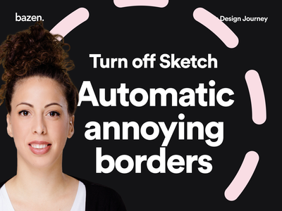 Junior tip - How to remove automatic annoying borders design agency ui design ux design thinking uiux ui bazen agency shortcuts sketch shortcut sketchapp borders border design tips design tip junior designer junior