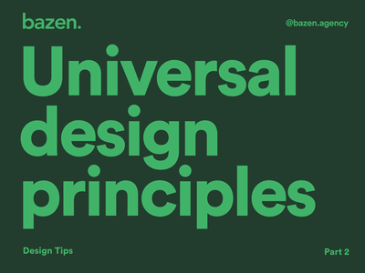UI Tip - Universal Design Principles Part 2 ux research design system user research bazen agency design thinking design principles product design design tip design tips uxdesign ux design uiux ui  ux uidesign ui design