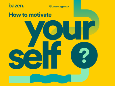 Design tip - How to motivate youself designer inspiration motivation bazen agency design agency ux design uiux product design ui design design tip ux design tips ui