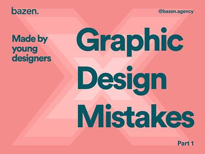Design Tip - Graphic design mistakes design inspiration design thinking design graphic bazen agency design uiux ui design ux ui design tips design tip graphic design