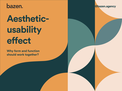 Design Tip - Aesthetic-usability effect aesthetic usability effect usability effect brand identity brand principles daily ui brand design branding design bazen agency branding graphic design illustration design uiux ui design design tip ux design tips ui