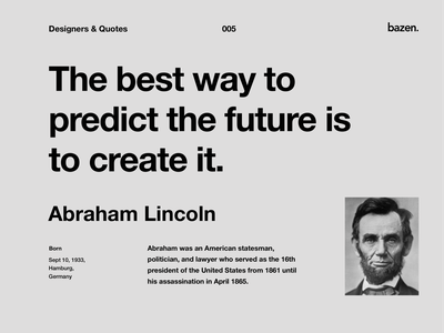 Quote - Abraham Lincoln uxui design uxuidesign uxui uxdesigner business quotes learn inspiration uxdesigns designtips uxdesign userinterfacedesign userinterface tips lessons designthinking business design quote design quotes motivation
