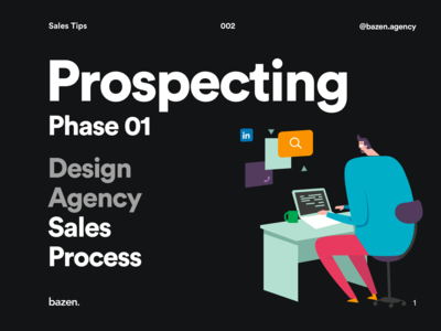 Design Agency Sales Process - Prospecting