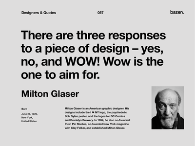 Quote - Milton Glaser learn design learn motivation uxui uiux ui design tip design tip design tips design quotes tips quotes ux design quote inspirational quote quote design inspiration ui product design ux
