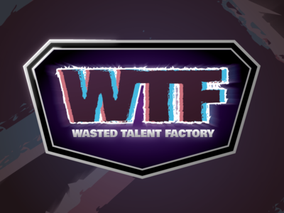 Wasted Talent Factory