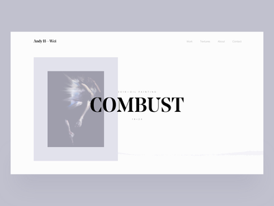 Home page — Andy H. Wei paintings homepage painting painter art artist typography typeface portfolio website layout web design web ux design ux ui design ui layout graphic design design art direction
