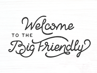 The Big Friendly logo oklahoma friendly big welcome hand type ink stamp lettering