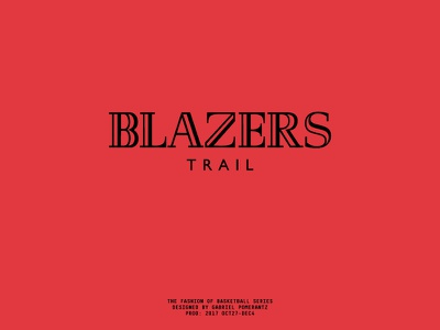 Blazers x Balmain : The Fashion of Basketball Series portland trail blazers nba red balmain youfelloff typography helvetica fashion basketball
