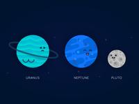 Planet Series - Uranus, Neptune, Pluto