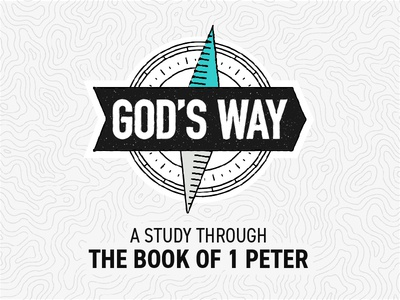 God's Way: A Study Through the Book of 1 Peter