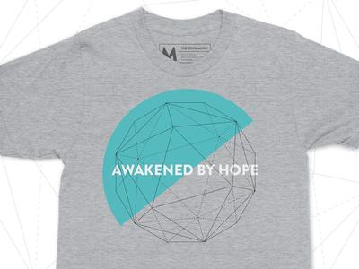 Awakened By Hope T-Shirt