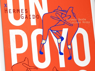 """Un Poyo Rojo"" print rojo poster afiche chicken fight love argentina lucas play"
