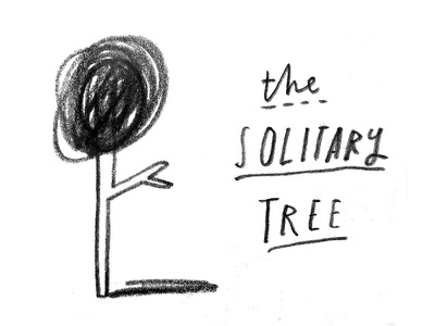 The Solitary Tree typography handlettering handtype alone tree blackwing drawing sketch illustration