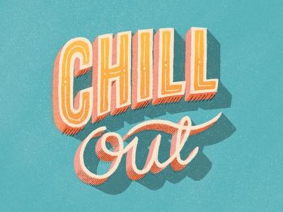 Chill Out relax chill hot sunny typography type hand lettering lettering