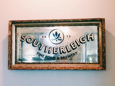 Vintage Mirror Sign / Southerleigh southerleigh brewery restaurant mirror beer texas sign painting san antonio joe swec