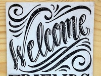 Welcome Sign - Chalk Process