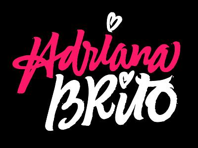 Adriana Brito / Logo logo typography custom type branding lettering fuentoovehuna type hand brush