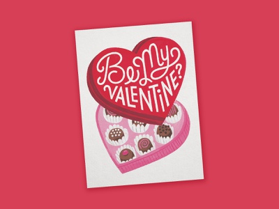 Be My Valentine hand lettering lettering painting gouache greetingcards greeting card pink heart chocolates stationery illustration