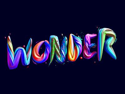 Wonder splash color paint wonder render 3d lettering typography type