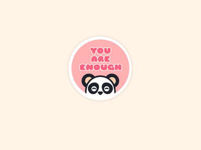 You are enough! cute animals illustrator cc design vector illustrator illustration sticker character design panda pink mental health selfcare self care cute illustration cute animal cute panda character cute