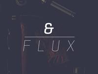&Flux Studios Re-branding