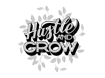 Hustle And Grow calligraphy block letters black lettering floral calligraphy font hand lettered hand lettering florals black  white