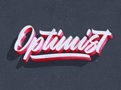 Optimist design texture script illustration hand lettering
