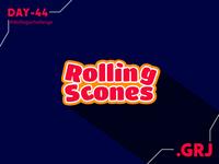 Rolling Scones Challenge 44