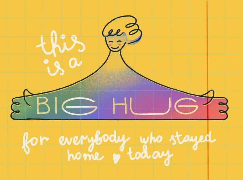 Big Hug for you! social rainbow yellow illustration staythefuckhome stayhome social distancing self quarantine virus home quarantine lettering hands everydaydrawing hug support coronavirus
