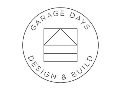 Garage Days Design & Build