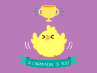 Chicken - A Champion Is You