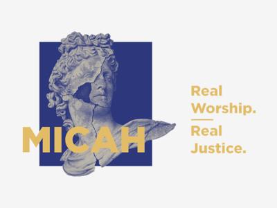Micah - Real Worship. Real Justice.