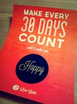 Make every 30 days count!