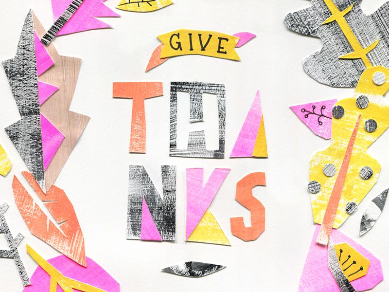 Give Thanks cut paper paper painting gouache papercut serif lettering thanksgiving thanks