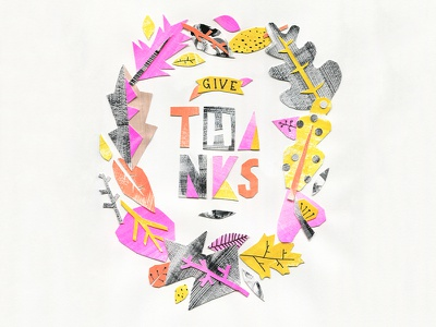 Give Thanks cut paper - full image paper painting gouache papercut serif lettering thanksgiving thanks