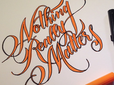 Nothing Really Matters Lettering