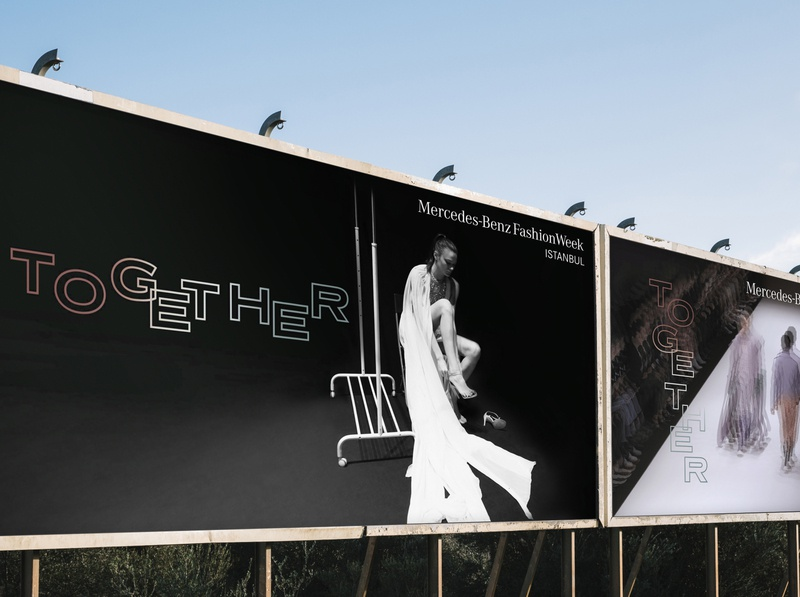 Mercedes-Benz Fashion Week Istanbul SS'20 visualization visual identity visual design visual typogaphy typographic together print poster key visual graphic design fashion week fashion concept billboard art direction