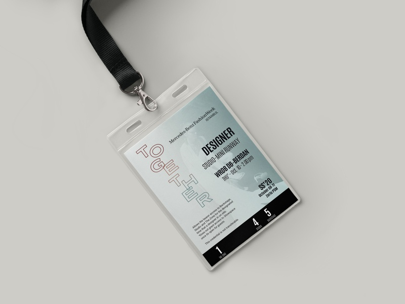Mercedes-Benz Fashion Week Istanbul SS'20 credentials credential id card design id card typographic typogaphy together keyvisual graphic design fashion week fashion concept art direction