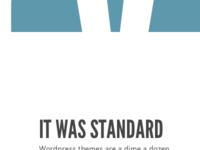 It was standard