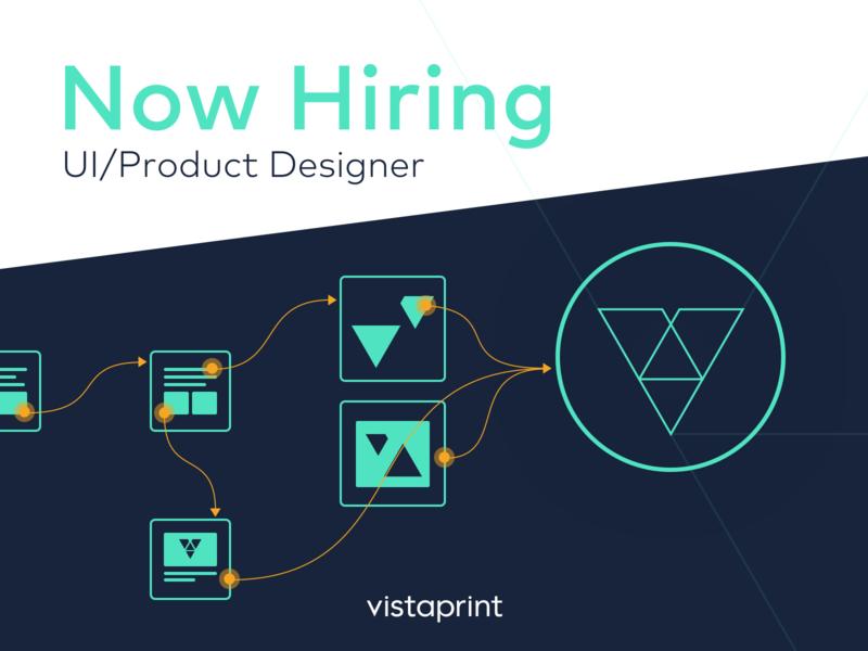 Now Hiring a Product Designer — Vistaprint ux designer ui designer product design digital job board job hiring app ui ux website design