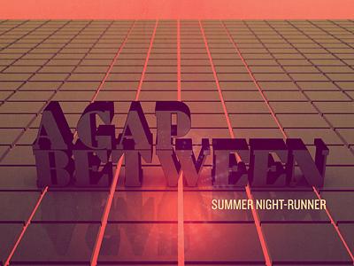 A Gap Between Album Cover (Web Preview) a gap between electronic music album art typography c4d illustration chillwave italo disco nueva forma colorcubic logo branding summer grid graph