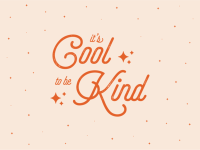 It's cool to be kind graphic