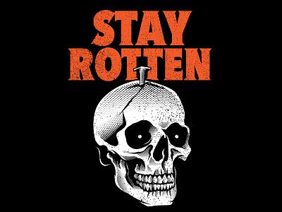 Stay Rotten! skull gore culture pop vector design character cartoon illustration