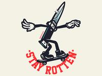 Stay Rotten