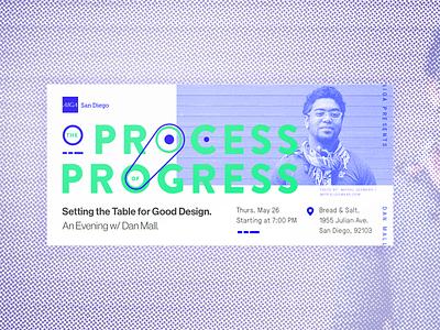 Process of Progress w/ Dan Mall identity invite dan mall flyer event aiga san diego invitation