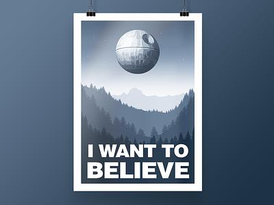 "[2017] ""I Want To Believe"" - Illustration poster x-files death star star wars shirt design art illustration"