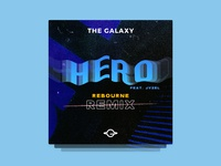 Cover Art for 'Hero' by The Galaxy (Rebourne Remix)